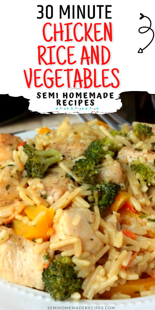 30 Minute Chicken Rice and Vegetables - This Semi Homemade 30 minute Chicken Rice and Vegetables is a super easy lunch or dinner recipes that takes less than 30 minutes to make!