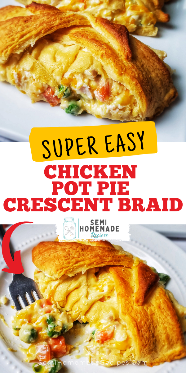 This Chicken Pot Pie Crescent Braid is a super easy dinner recipe that combines crescent rolls, chicken and vegetables!