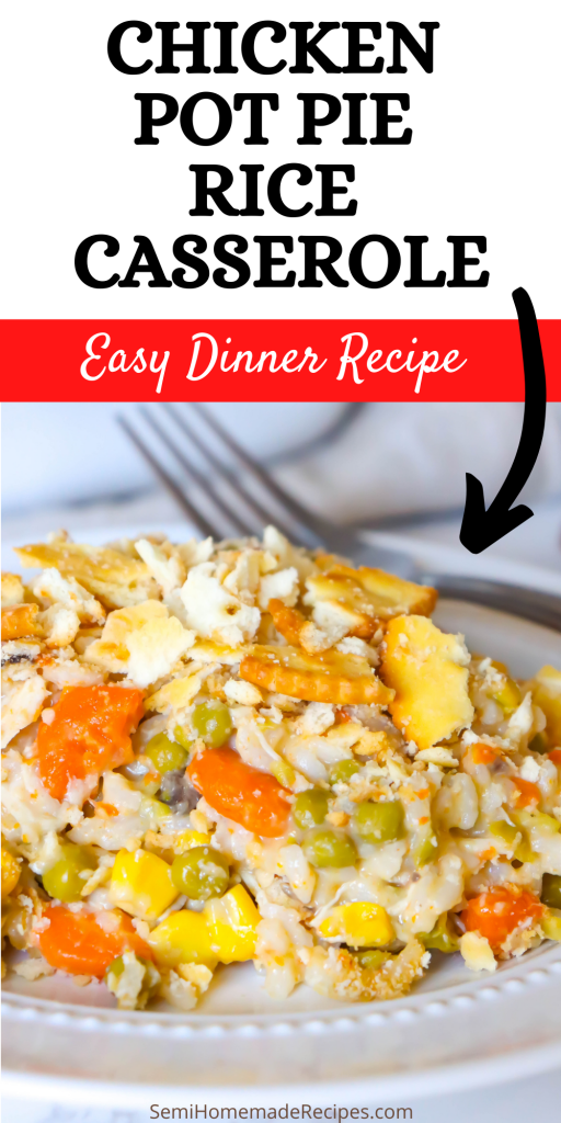 Chicken Pot Pie Rice Casserole is a great and easy recipe that cooks in 30 minutes and has all of the great flavors of a southern homemade Chicken Pot Pie!